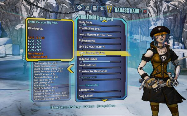 Gaige from Borderlands 2. You can see I'll earn a Badass rank for killing ten midgets. The next tier will probably unlock at something like 100 midgets, then 1000, etc.