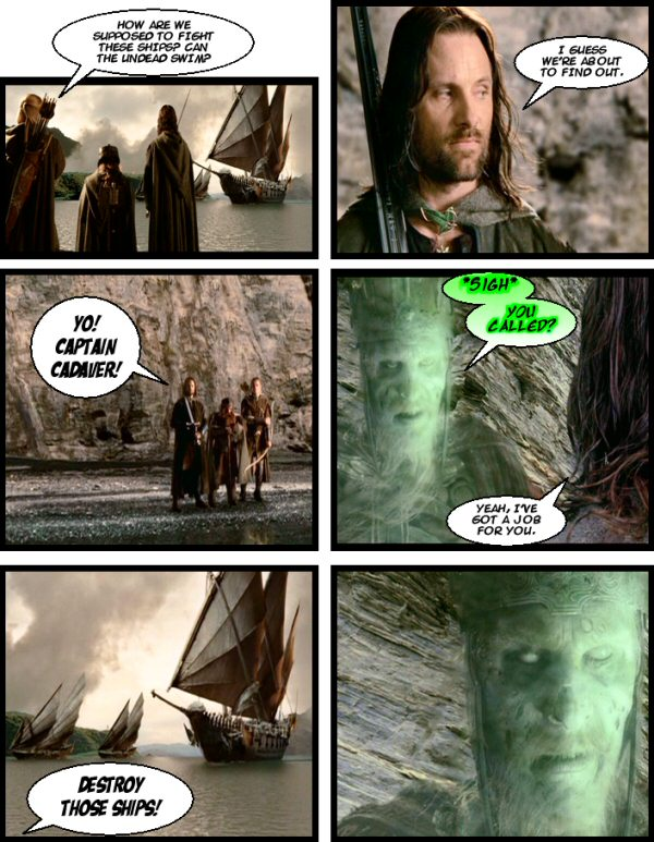 Aragorn orders the boats destroyed.