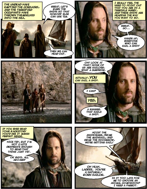 Aragorn can sail a ship? Who knew?