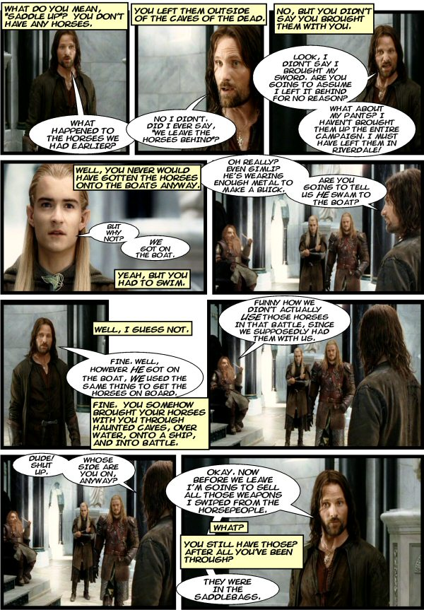 Aragorn recovers the party horses via rules-lawyering.