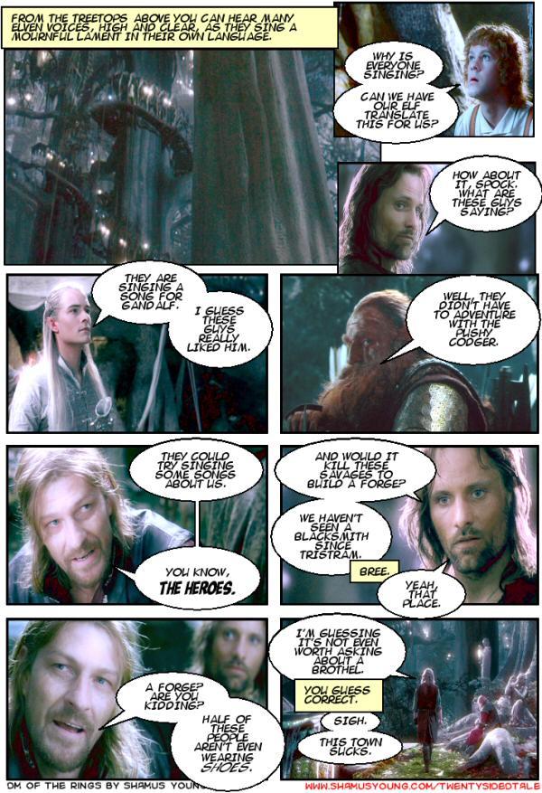 Lothlorien, Lament for Gandalf, No Brothels, Legolas, Spock, Aragorn.