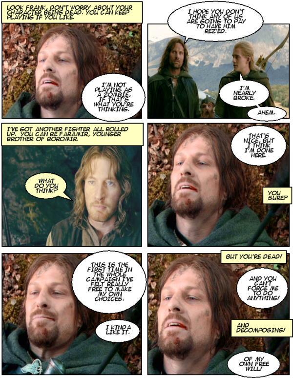 Boromir dead. Live free or die.