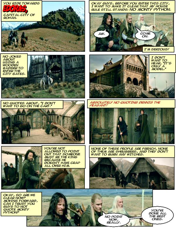 Monty Python quotes in Edoras..
