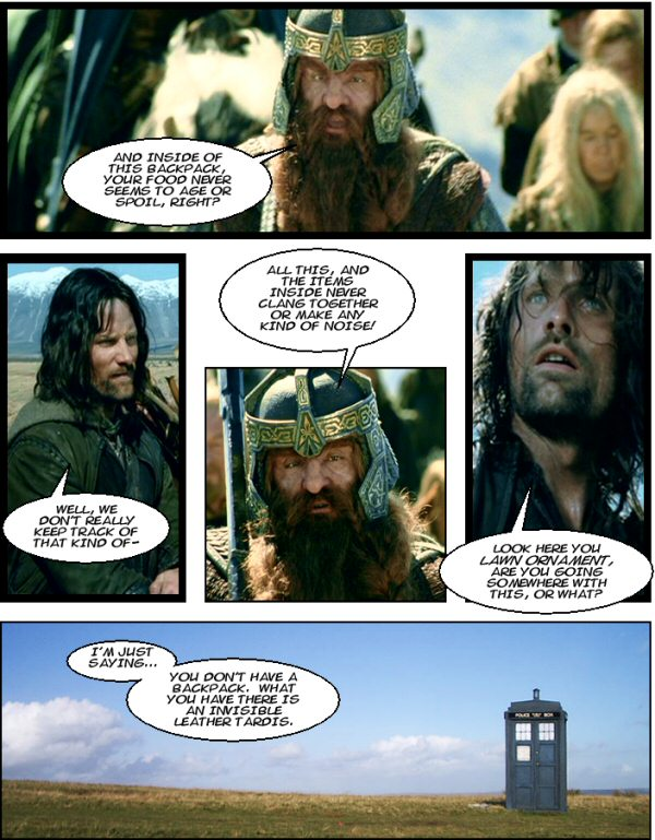 Aragorn uses his pack.