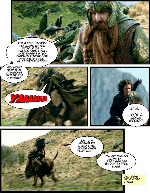 Aragorn rides a warg.