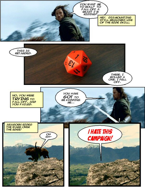 Aragorn gets cliffed.