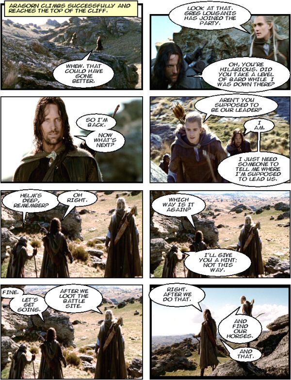 Aragorn is in charge.