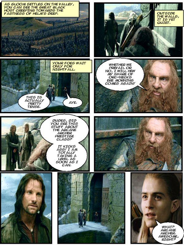 Legolas is an annoying Munchkin.