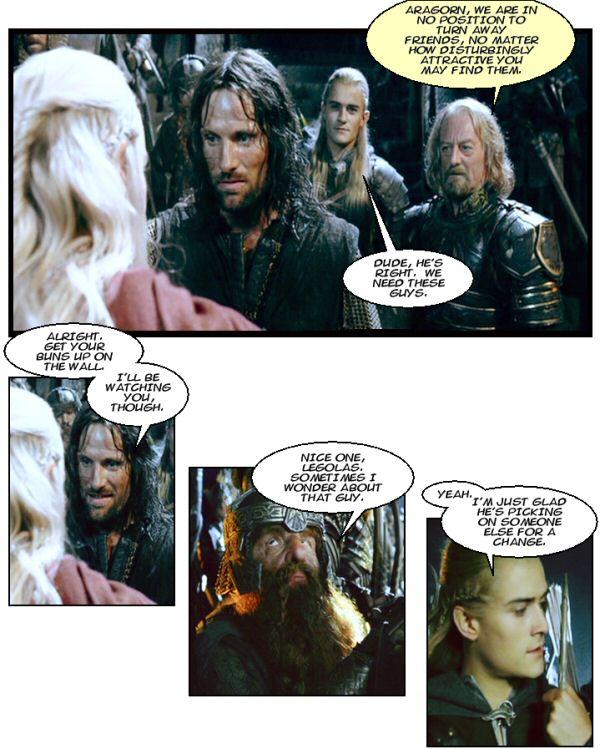 Legolas and Gimli comment.
