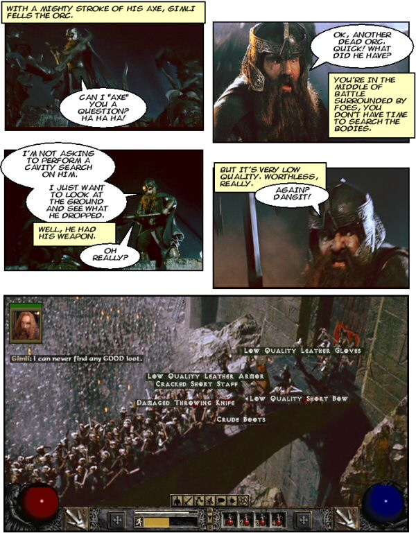 Gimli plays Diablo.