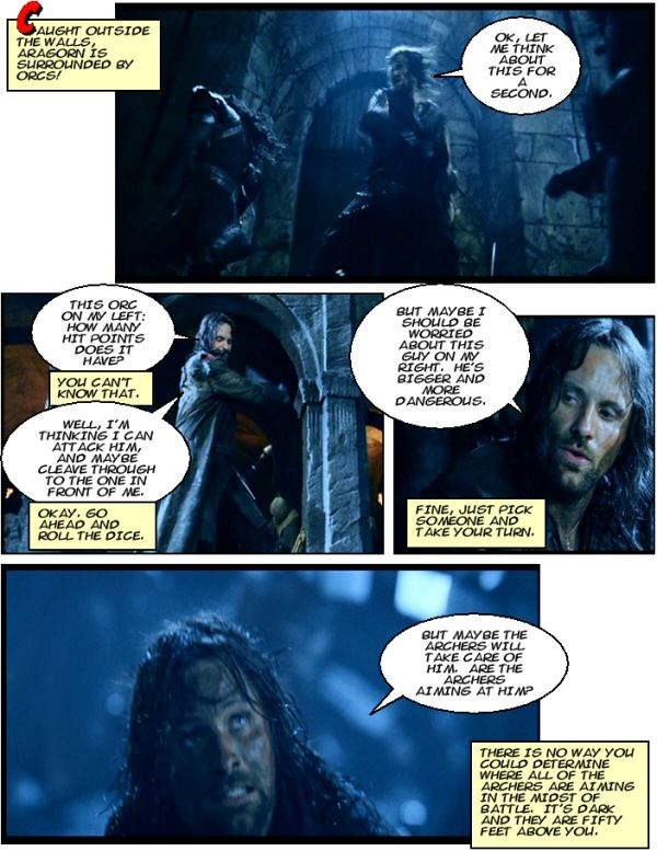 Aragorn takes his turn.