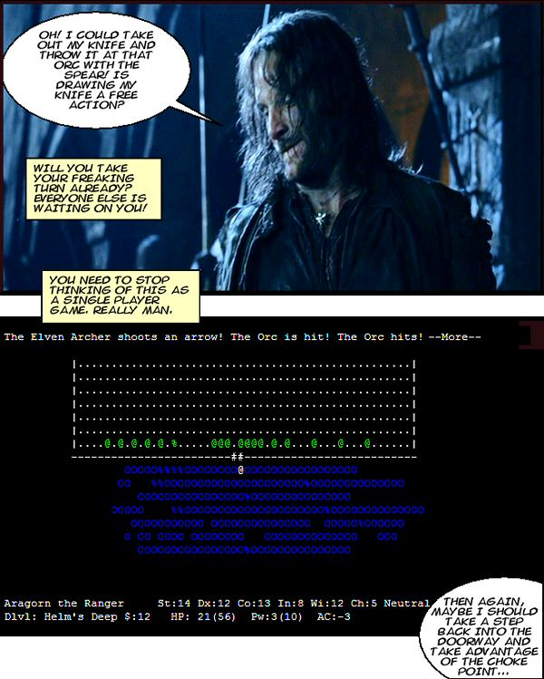 Aragorn takes his turn.. eventually.