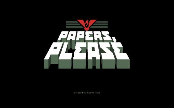 2013_papersplease2.jpg