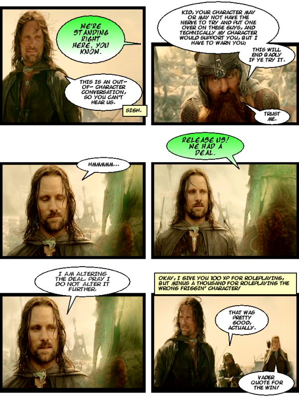 Aragorn does a little movie-quoting.