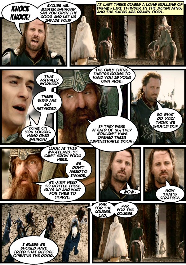 Gimli points out a flaw in the versimilitude of the world.