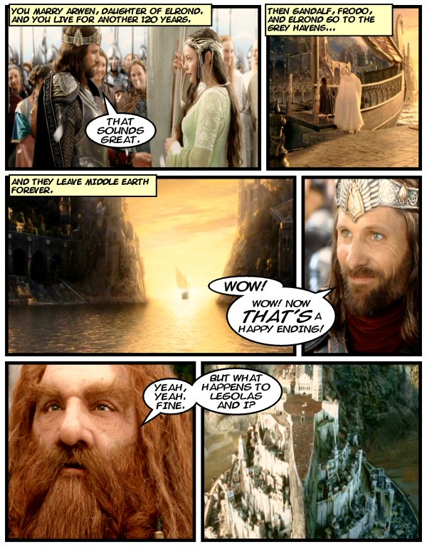 Gandalf buggers off, and Aragorn is happy.