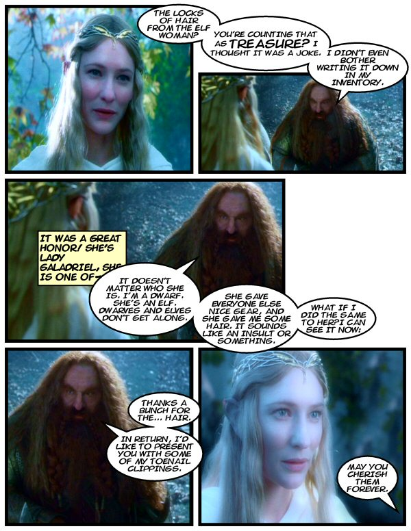 Gimli returns the favor.