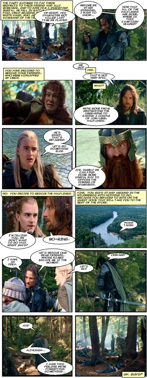Last respects to Boromir. Totally retarded. Forgetting something.