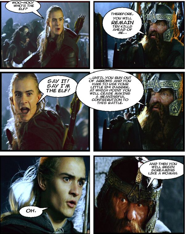 Legolas screaming like a woman.