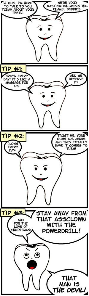 Hey kids! It's toothy! He bites!.