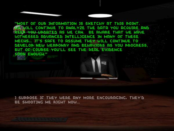 The opening cutscene, which is a static picture of a corporate suit explaining the mission while your character inner-monologues about what he thinks is going on.  Man, sometimes it was impressive what games were able to do with storytelling when all they had to work with was text.