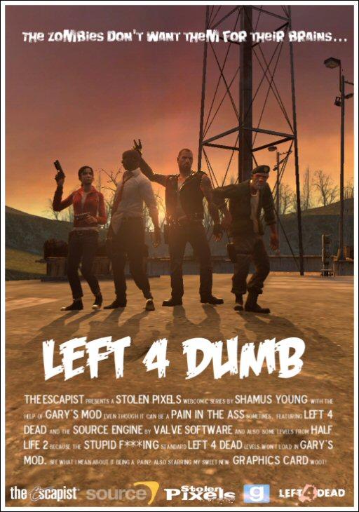 Left 4 Dumb