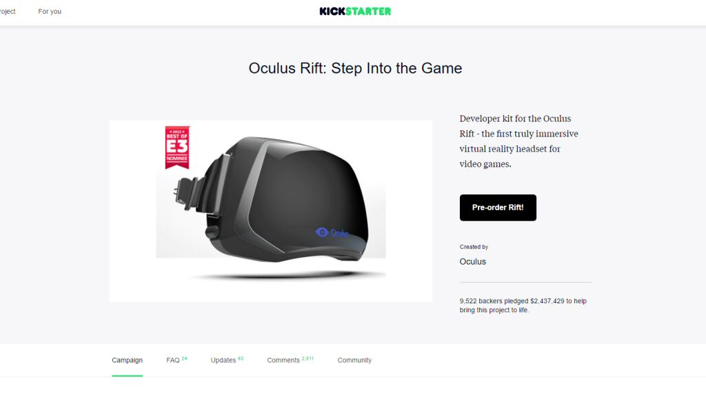 The Oculus Kickstarter campaign. I didn`t join. I wisely held back and got the far superior Devkit 2 a couple of years later.